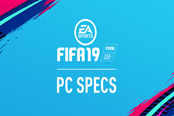 《FIFA 19》PC配置公布 GTX 670畅玩