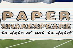 纸莎士比亚:约会还是不约会